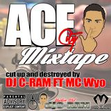 ACE CITY MIXTAPE (DJ C-RAM)