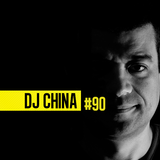 100% DJ - PODCAST - #90 - DJ CHINA
