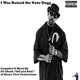 I Was Raised On Nate Dogg (Side B)