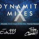 Edit333 - Dynamite Mixes Episode 30 ( Guest Mix Tolga Camakli)