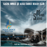 Sasha Minus @ Aqua Dance Beach Club, Sevastopol, Play Day (23/06/16)