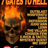 Outblast & Drip & Triggah @ 7 Gates to Hell