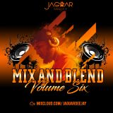 @JaguarDeejay - Mix And Blend Volume Six