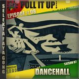 Pull It Up - Episode 08 - S7