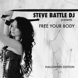 STEVE BATTLE DJ presents Free Your Body 21
