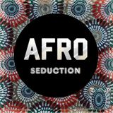Antoine Pres. Afro Seduction #1