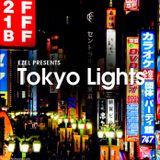 Ezel presents Tokyo Lights
