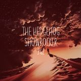 The Hedgehog - Showrocker 362 - 30.11.2017