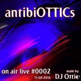 "antibiOTTICs ""on air live"" Radioshow #0002 2016-11-08"