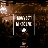 MIKRO @ Club Holidays (Orchowo) 2017-12-26