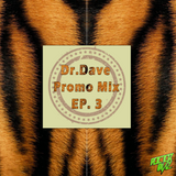Dr. Dave - Promo Mix (Part III)