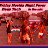 Warm Up by Friday Night Fever with Deep Cadenza IBIZA Sound in the mix.