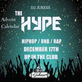 #TheAdventHype Day 17: Up In The Club Rap, Hip-Hop and R&B Mix - Instagram: DJ_Jukess