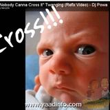 """""""Nobody Canna Cross It"""" - The Ringtone"""