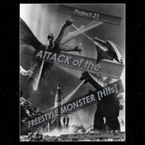 project 21 - Attack of the Freestyle Monster [Hits]