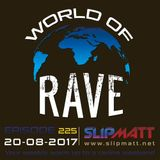 Slipmatt - World Of Rave #225