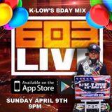 DJ K-LOW'S BDAY MIX !!