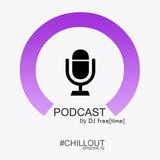 Podcast by DJ free[time] - Episode 52 (POD052)