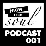 HIGH-TECH SOUL / PODCAST 001 / THOMAS HESSLER
