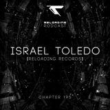 //Reloading-Podcast//-Chapt.195-Israel Toledo (Reloading Records)