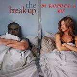 DJ RALPH E.L.A.  Break Up Mix