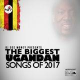 The Biggest Ugandan Songs Of 2017