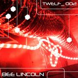BEE LINCOLN - TWELF 002