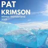 Pat Krimson Presents Winter Wonderland Mix 2017