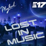 LOST IN MUSIC #17 On Playloud