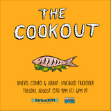 The Cookout 060: Anevo, Conro & Grant - Uncaged Takeover