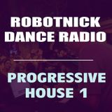 Robotnick Dance Radio - Progressive House Part1