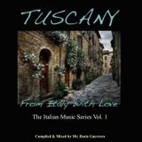 TUSCANY -From Italy with Love-