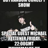 DB1 Random Concept Show - Special live guest Michael Pettener 13.10.17