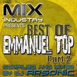 ► Best Of EMMANUEL TOP part 2 ► @ MIX INDUSTRY Radio
