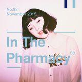 In The Pharmacy #92 - Late November 2015
