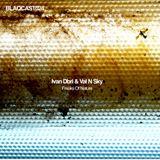 BlaqCast024_Ivan Dbri & Val N sky_Freaks Of Nature
