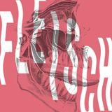 FLEISCH #004 // Zanias