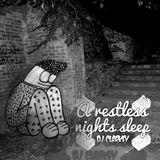 A restless nights sleep