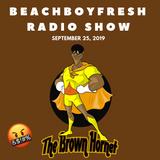 BeachBoyFresh Show #94 (9.25.2019) The Brown Hornet