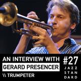 Jazz Standard: Trumpeter Gerard Presencer