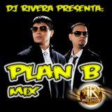 Plan B - Mix By Dj Rivera - Impac Records