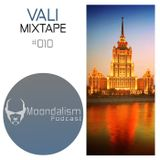 '' Moondalism '' Podcast #010 Live Mixtape I VALI I