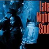 Late Night Soul 3-12-18