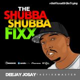 The Shubba Shubba Fixx