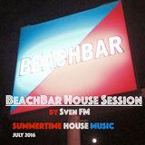 BeachBar House Session (July'16)
