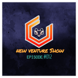 New Venture Show #012 - 18th may - THIS GUY EATS EVERYTHING!
