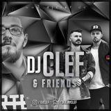 DJ CLEF & Friends - Episode 3 / Dam´Eezy