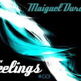 Maiguel Durden - Feelings #001