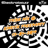 Electrobass tribe mix @ Kinetik freeparty 13-04-2019