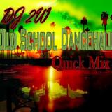 Old School Dancehall Quick Mix